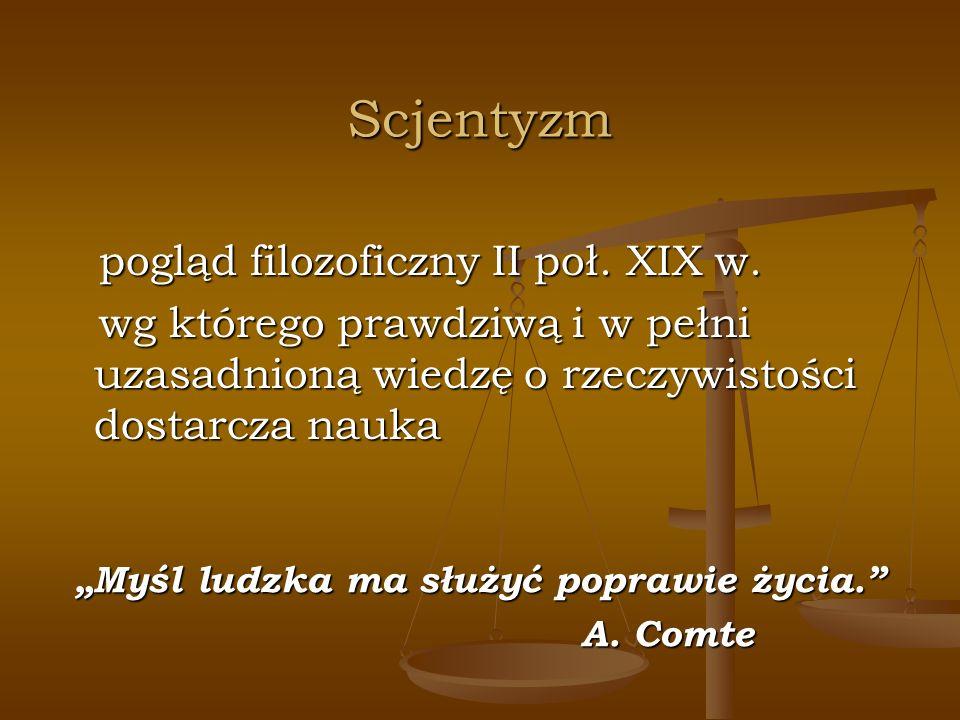 Scjentyzm pogląd filozoficzny II poł. XIX w.