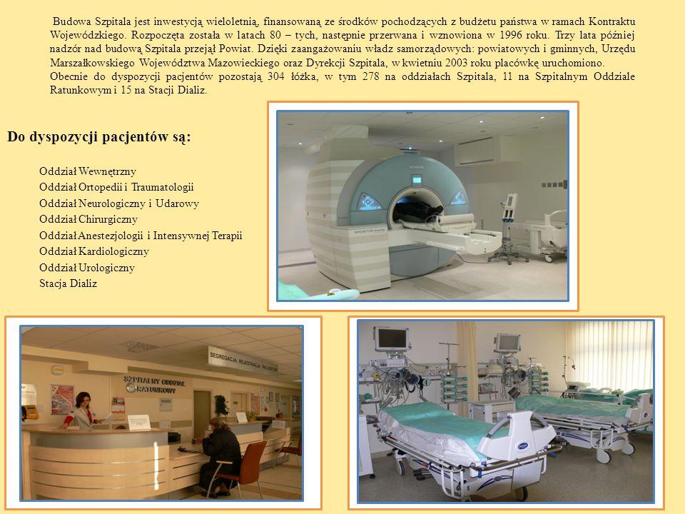 Do dyspozycji pacjentów są: