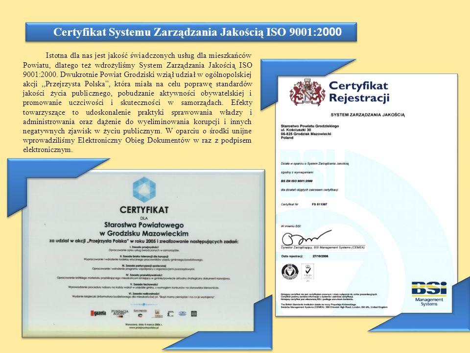 Certyfikat Systemu Zarządzania Jakością ISO 9001:2000