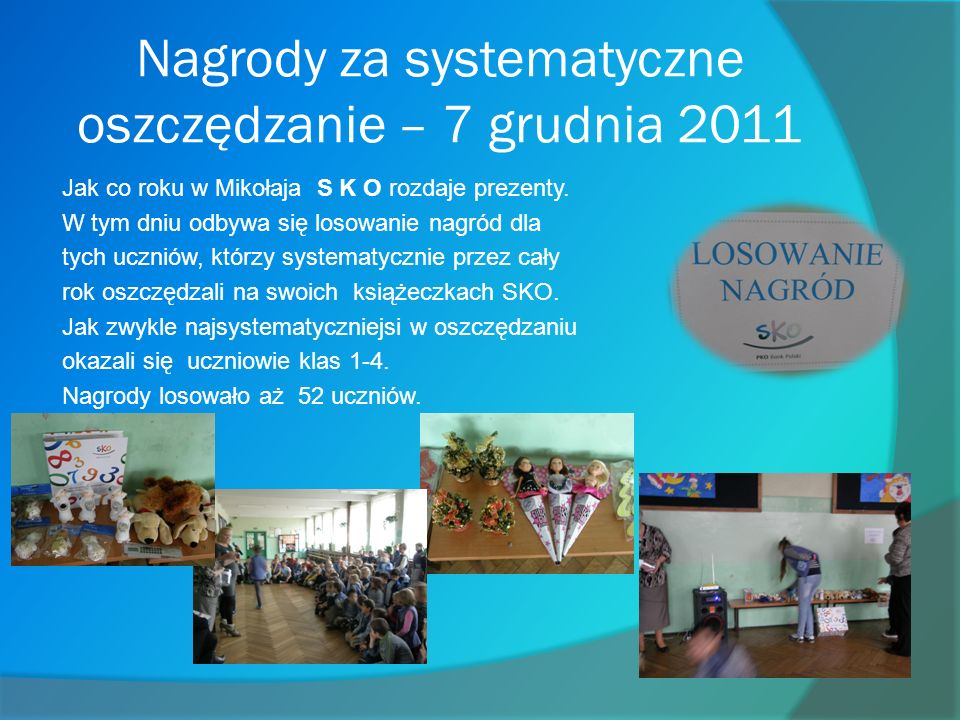 Nagrody za systematyczne oszczędzanie – 7 grudnia 2011