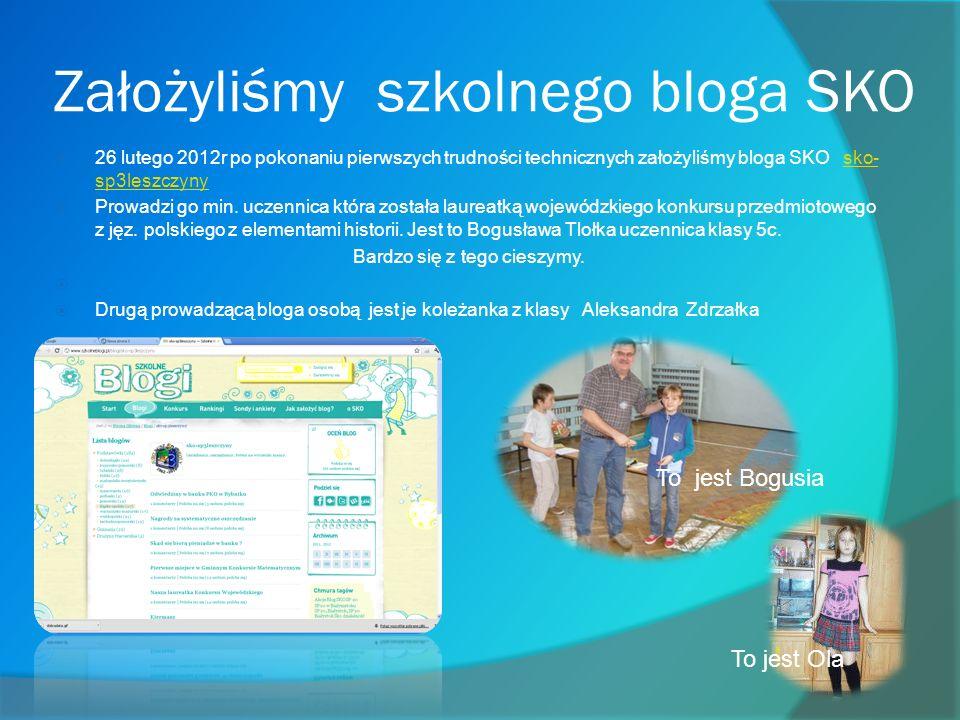 Założyliśmy szkolnego bloga SKO
