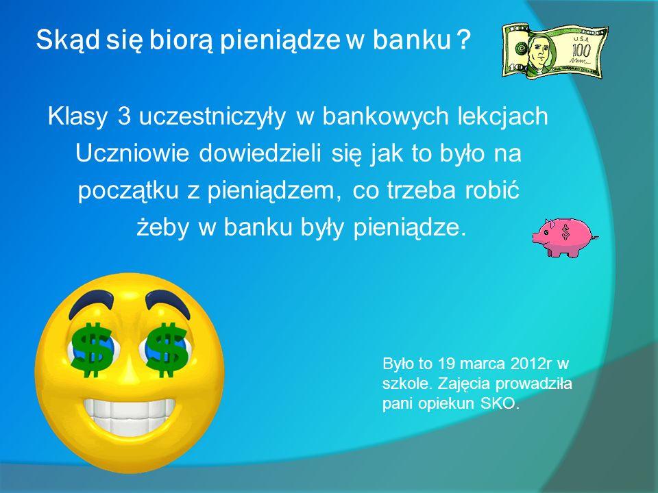 Skąd się biorą pieniądze w banku