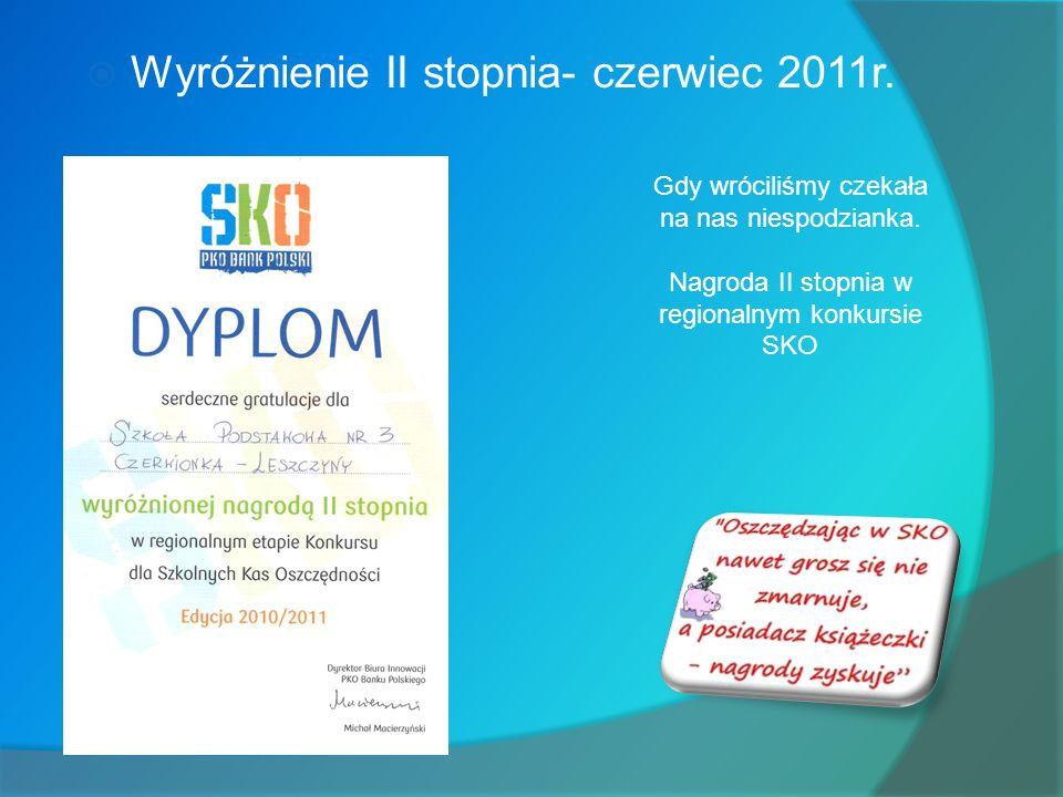 Wyróżnienie II stopnia- czerwiec 2011r.