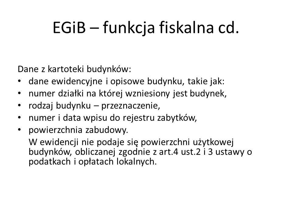 EGiB – funkcja fiskalna cd.