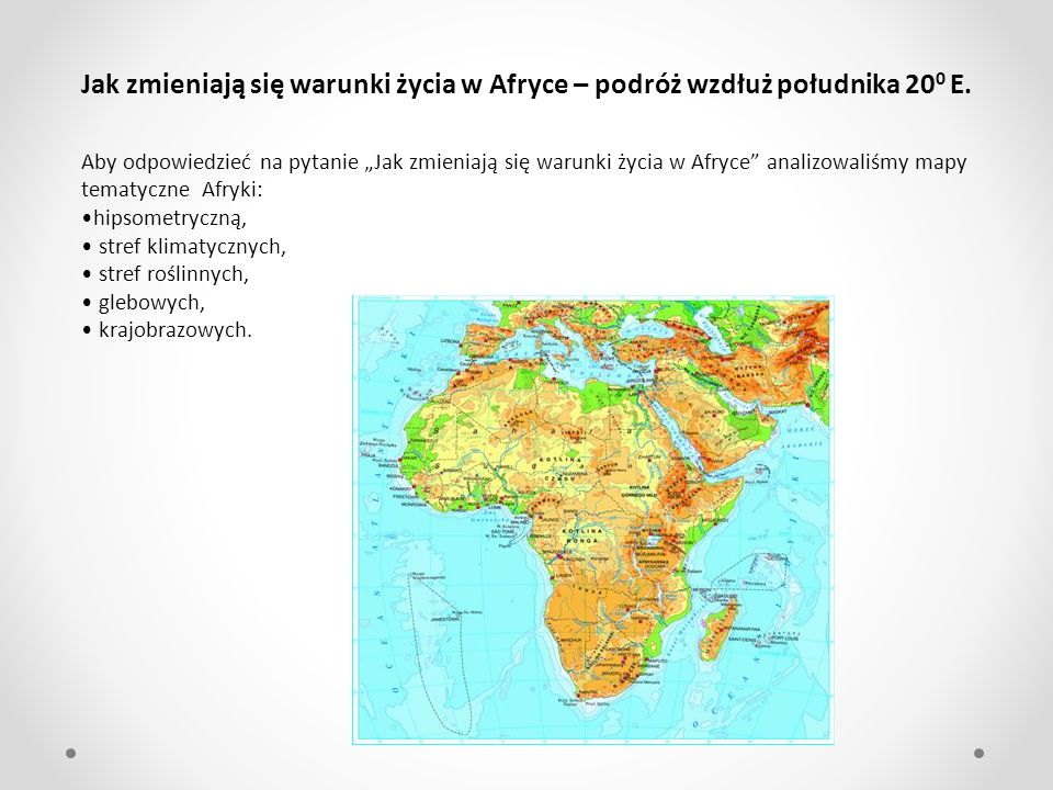 Jak zmieniają się warunki życia w Afryce – podróż wzdłuż południka 200 E.
