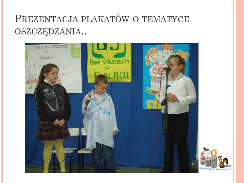 Prezentacja plakatów o tematyce oszczędzania..