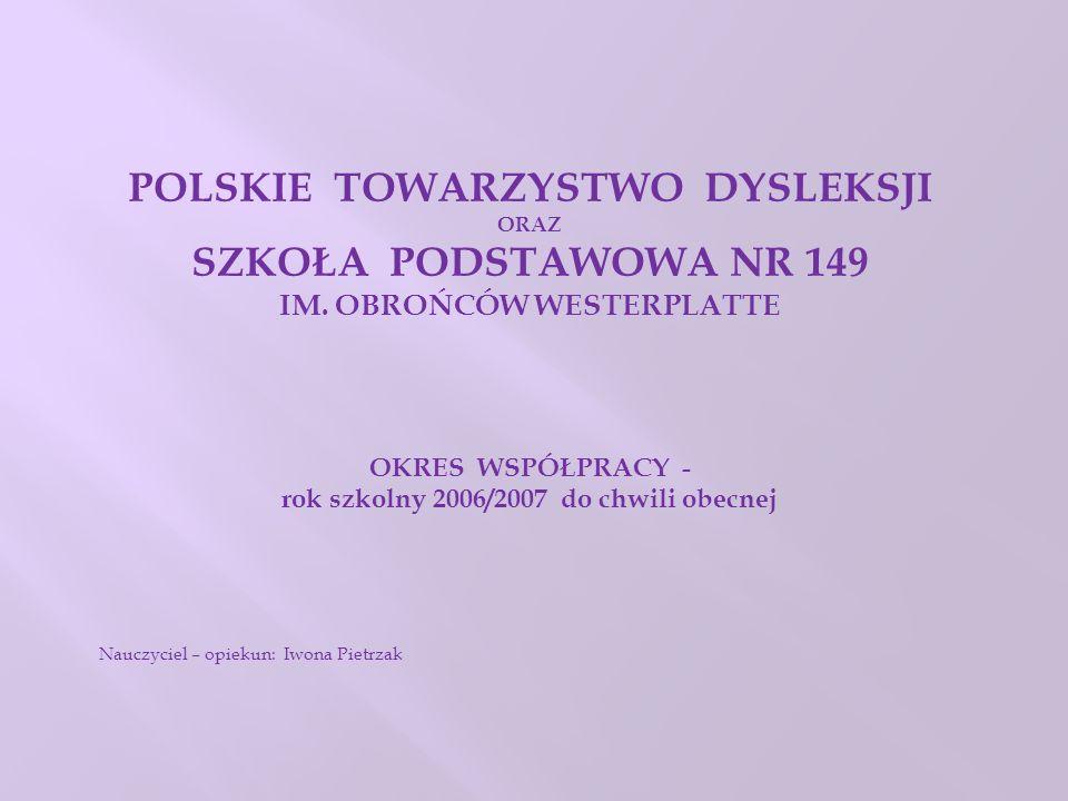 POLSKIE TOWARZYSTWO DYSLEKSJI SZKOŁA PODSTAWOWA NR 149