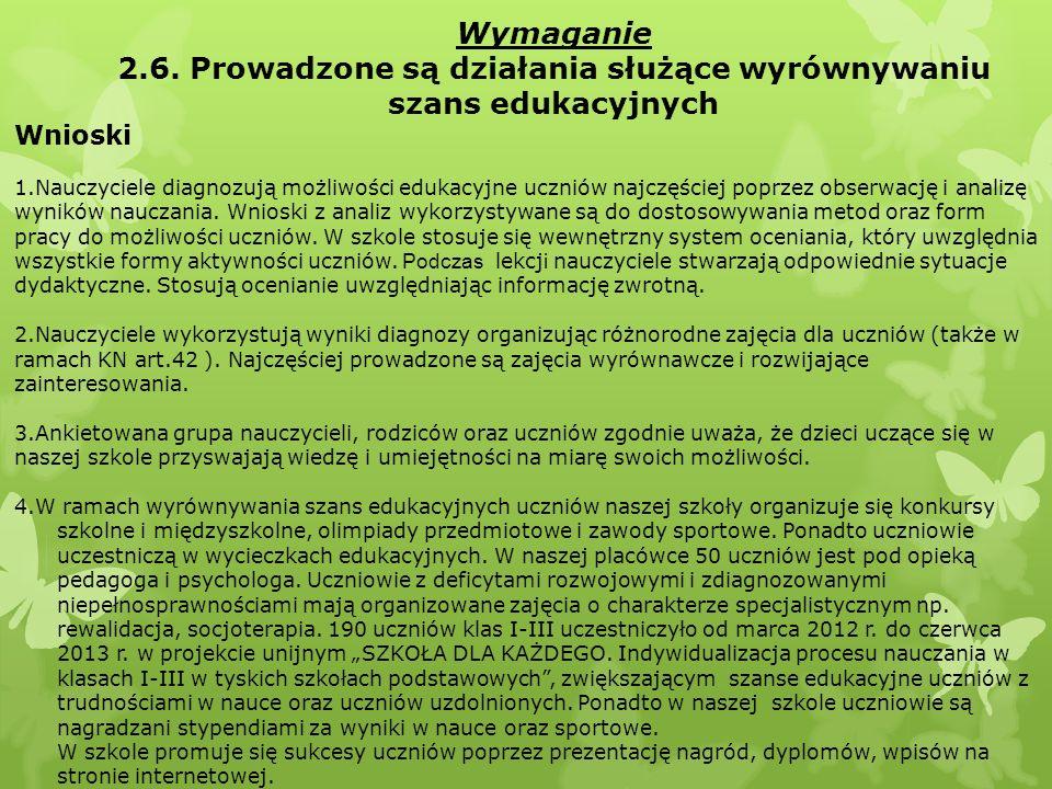 2.6. Prowadzone są działania służące wyrównywaniu szans edukacyjnych