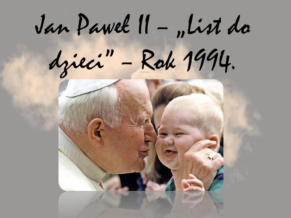 """Jan Paweł II – """"List do dzieci – Rok 1994."""