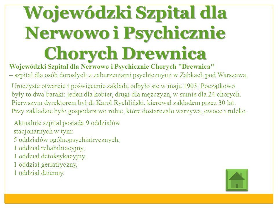 Wojewódzki Szpital dla Nerwowo i Psychicznie Chorych Drewnica