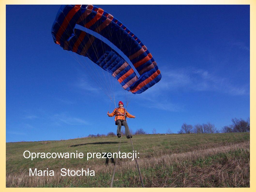 Opracowanie prezentacji: Maria Stochła