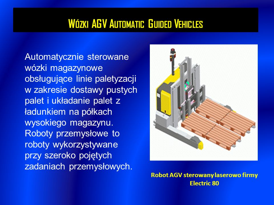 Wózki AGV Automatic Guided Vehicles