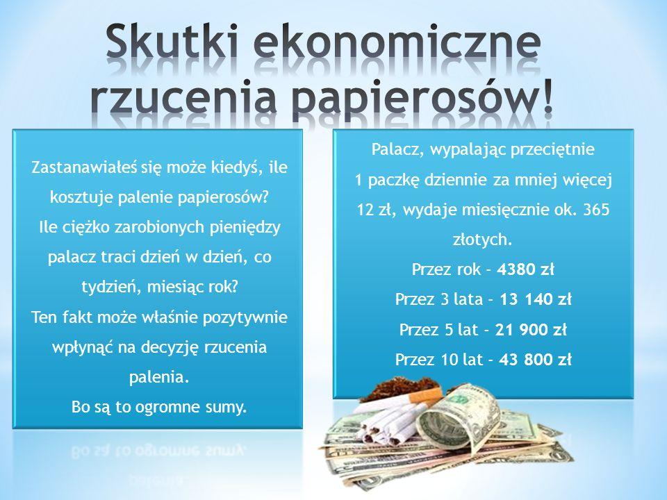 Skutki ekonomiczne rzucenia papierosów!