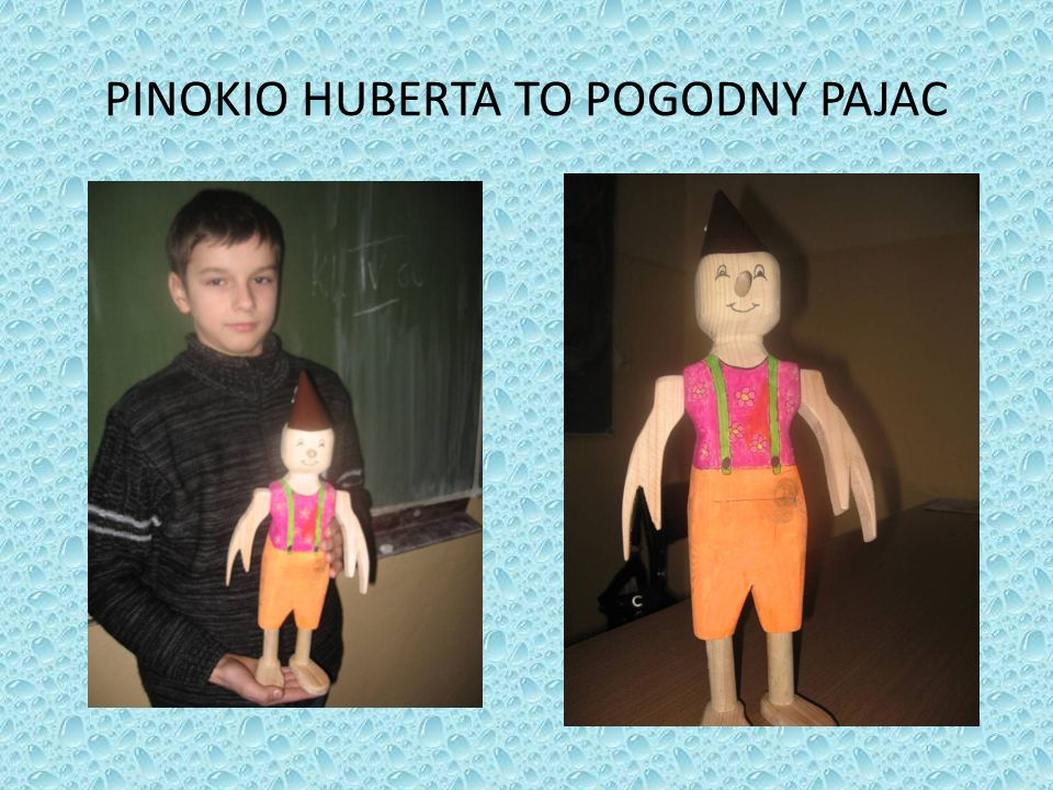 PINOKIO HUBERTA TO POGODNY PAJAC