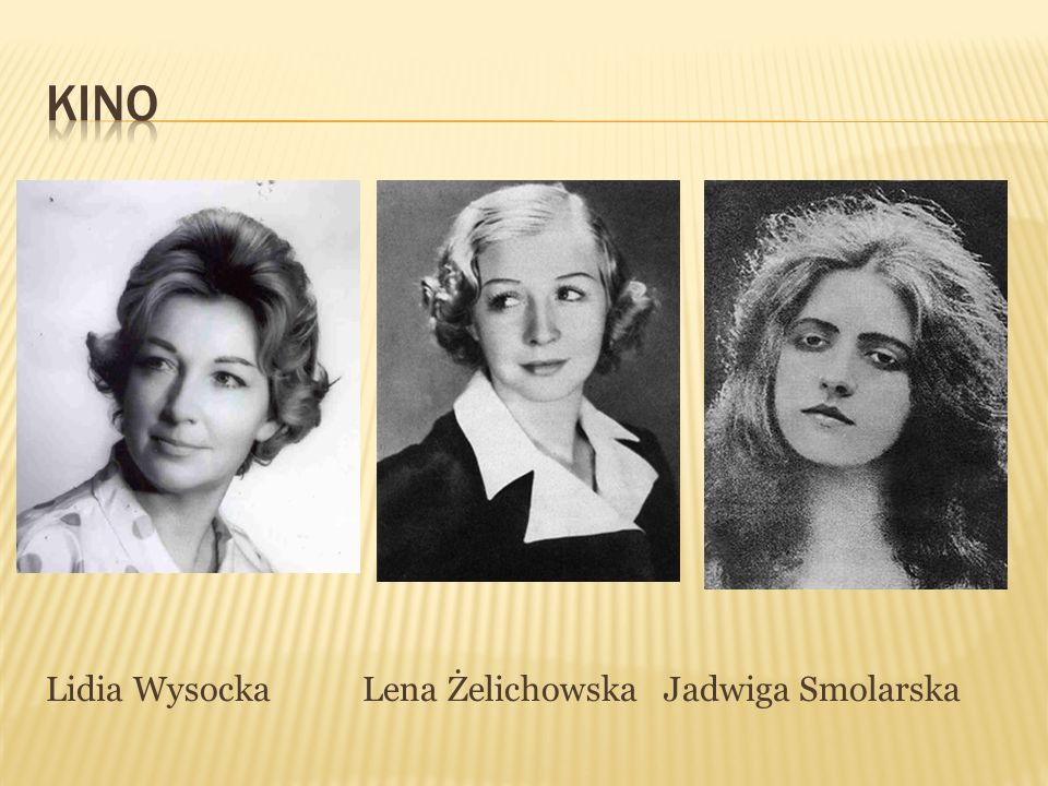 kino Lidia Wysocka Lena Żelichowska Jadwiga Smolarska