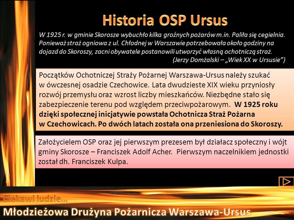 Historia OSP Ursus Młodzieżowa Drużyna Pożarnicza Warszawa-Ursus