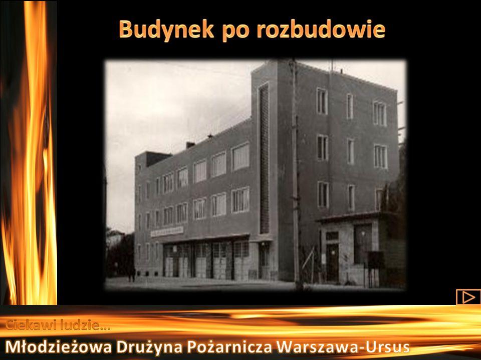 Budynek po rozbudowie Młodzieżowa Drużyna Pożarnicza Warszawa-Ursus