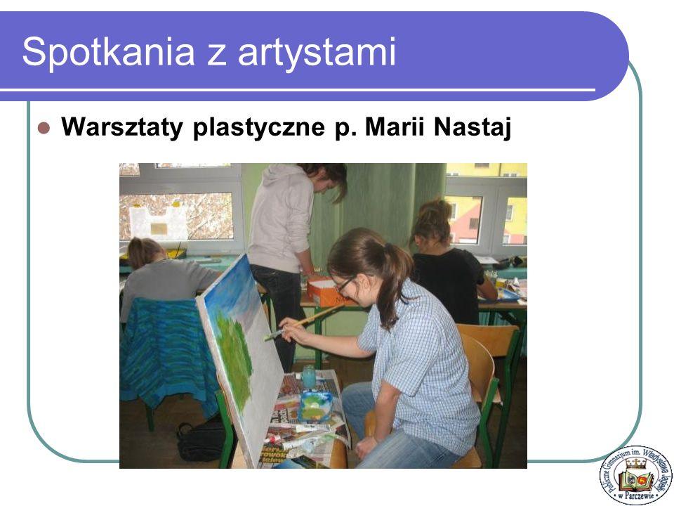 Spotkania z artystami Warsztaty plastyczne p. Marii Nastaj
