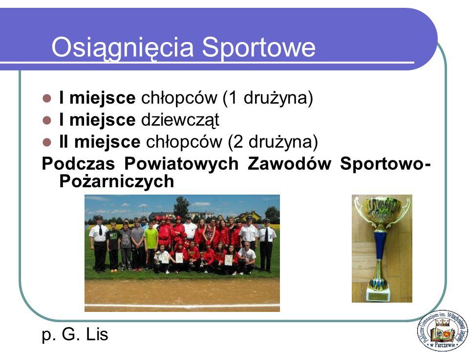 Osiągnięcia Sportowe I miejsce chłopców (1 drużyna)