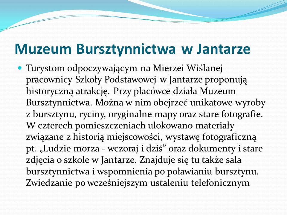 Muzeum Bursztynnictwa w Jantarze