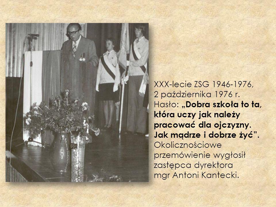 XXX-lecie ZSG 1946-1976, 2 października 1976 r