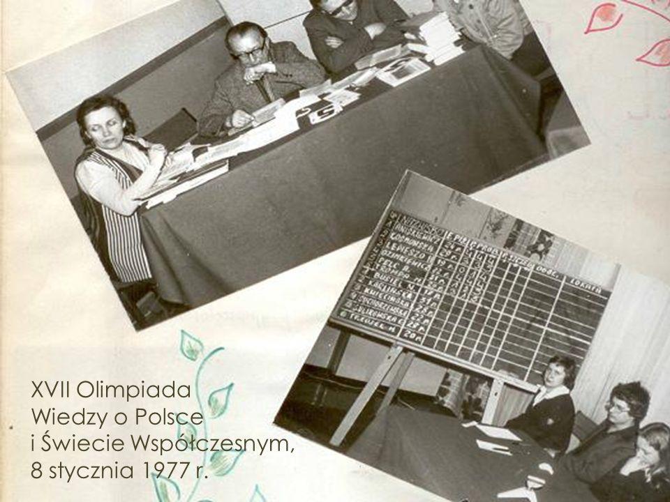 XVII Olimpiada Wiedzy o Polsce i Świecie Współczesnym, 8 stycznia 1977 r.