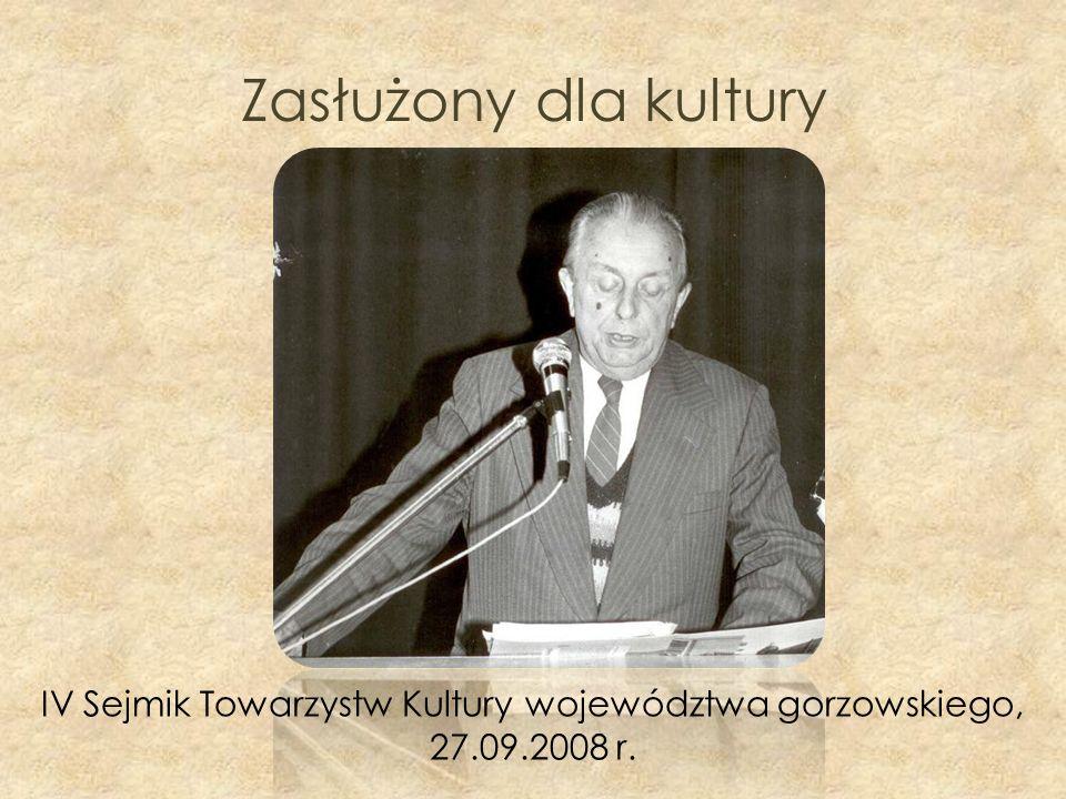 IV Sejmik Towarzystw Kultury województwa gorzowskiego, 27.09.2008 r.