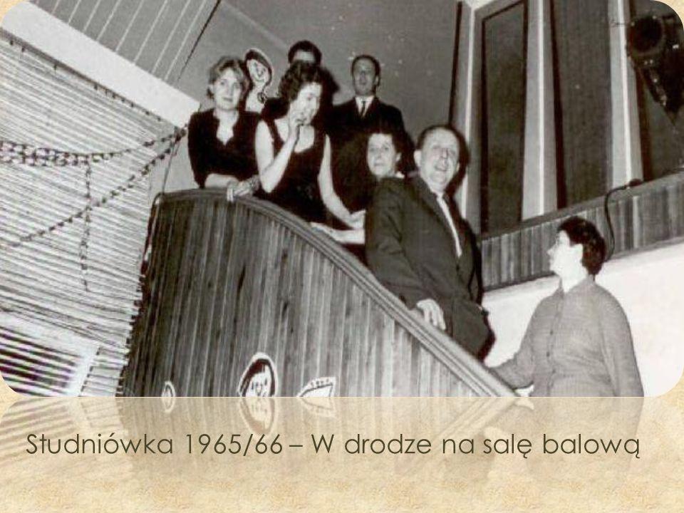 Studniówka 1965/66 – W drodze na salę balową