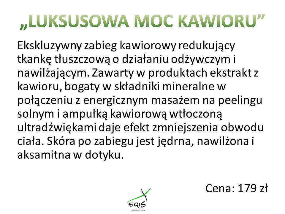 """""""LUKSUSOWA MOC KAWIORU"""