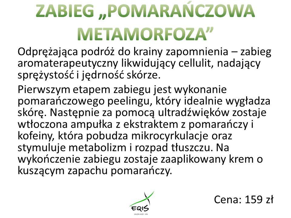 """ZABIEG """"POMARAŃCZOWA METAMORFOZA"""