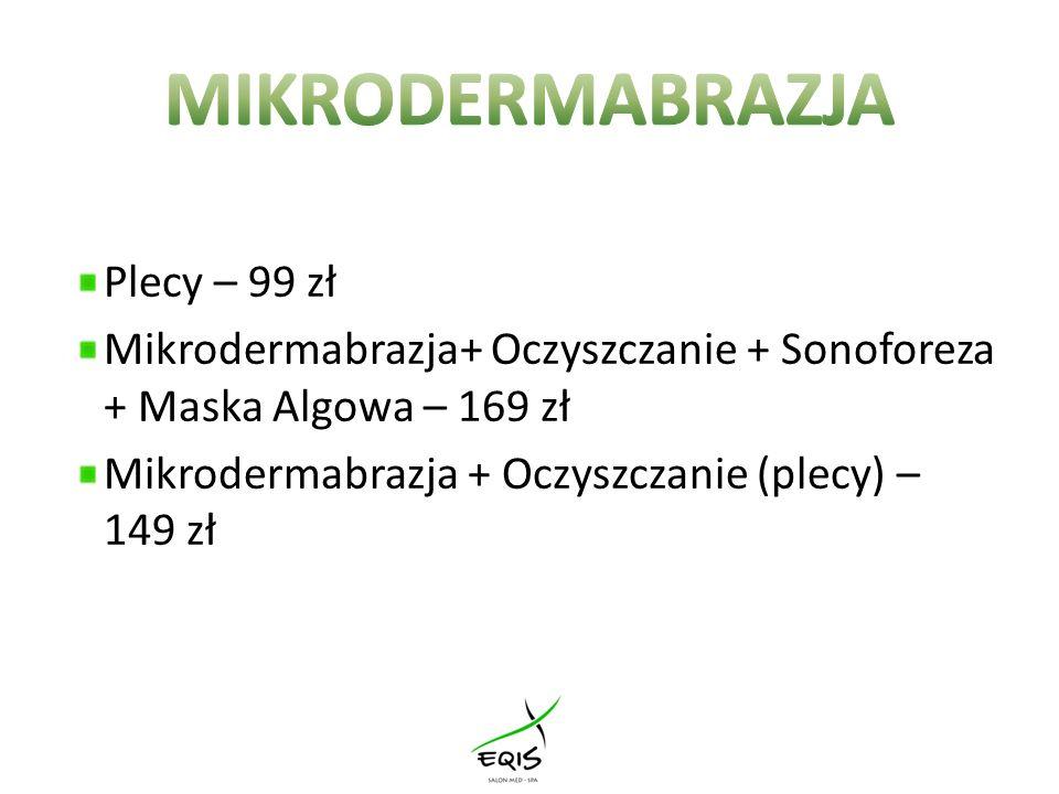 MIKRODERMABRAZJA Plecy – 99 zł