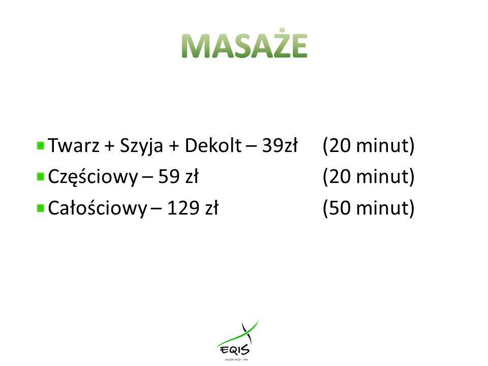 MASAŻE Twarz + Szyja + Dekolt – 39zł (20 minut)