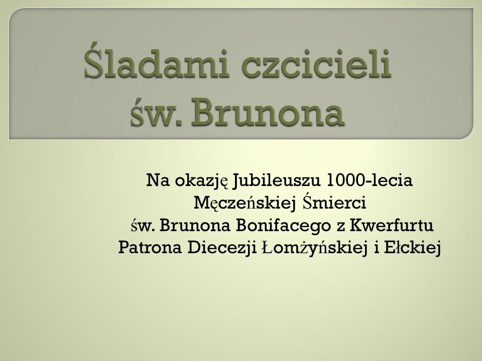 Śladami czcicieli św. Brunona