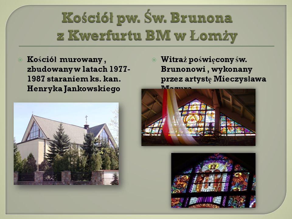 Kościół pw. Św. Brunona z Kwerfurtu BM w Łomży