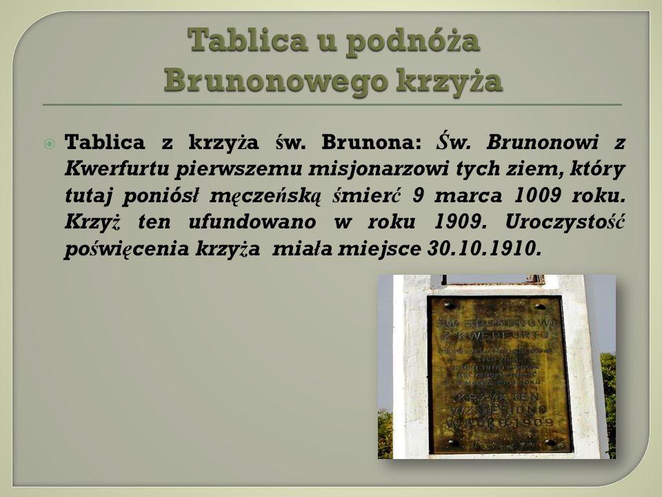 Tablica u podnóża Brunonowego krzyża