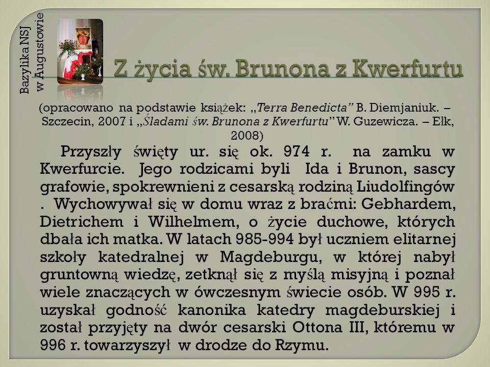 Z życia św. Brunona z Kwerfurtu