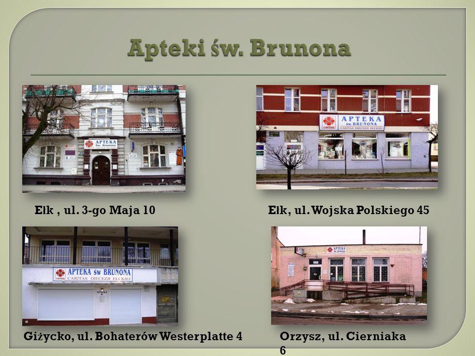 Apteki św. Brunona Ełk , ul. 3-go Maja 10 Ełk, ul. Wojska Polskiego 45