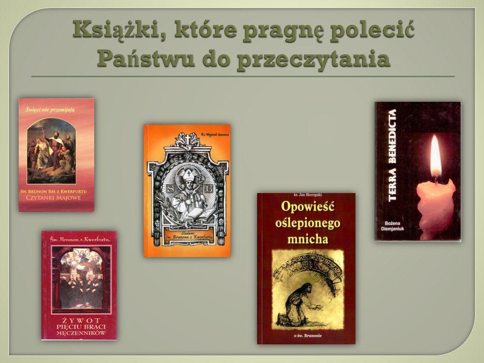 Książki, które pragnę polecić Państwu do przeczytania