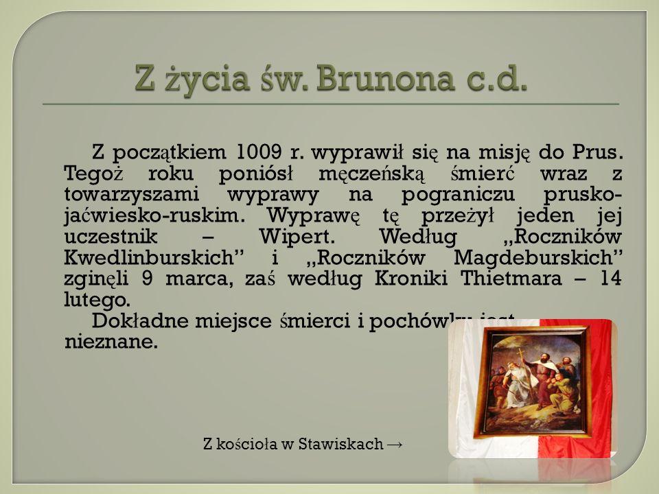 Z życia św. Brunona c.d.