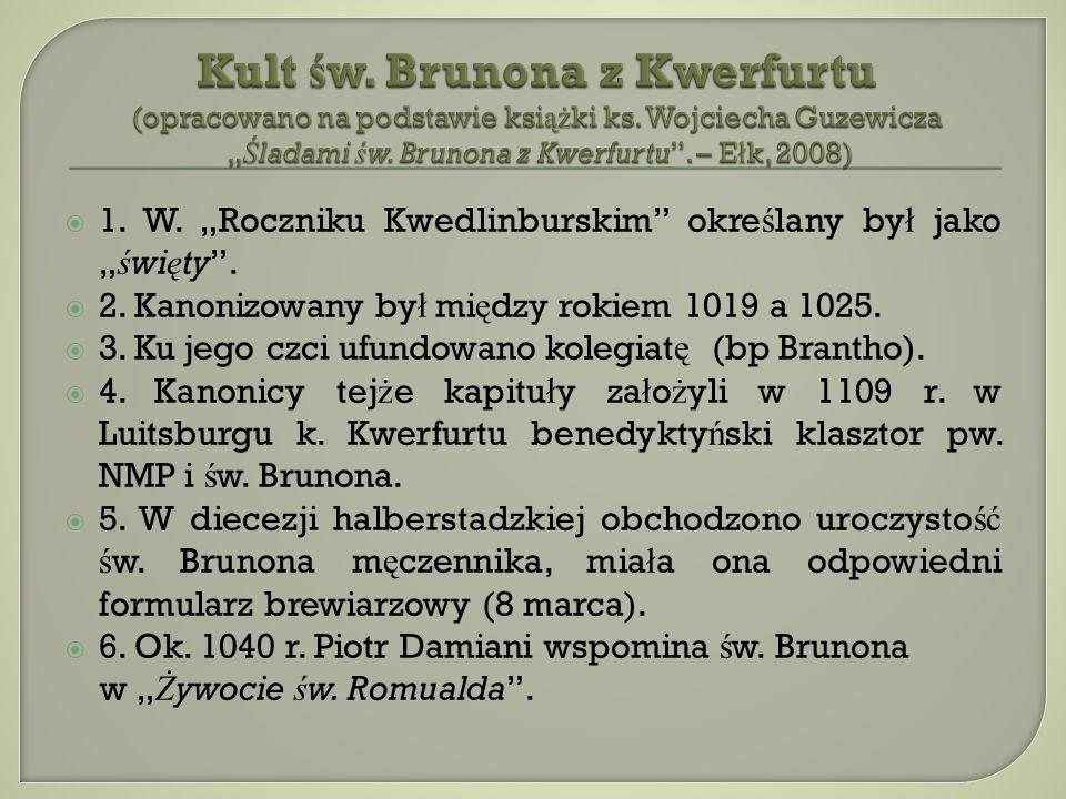 Kult św. Brunona z Kwerfurtu (opracowano na podstawie książki ks