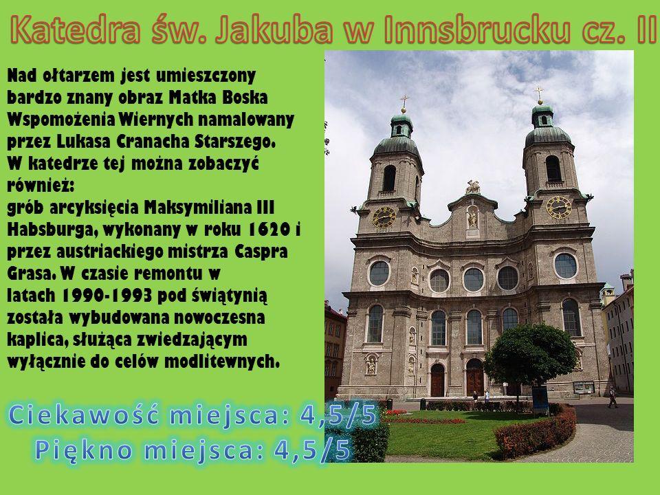 Katedra św. Jakuba w Innsbrucku cz. II