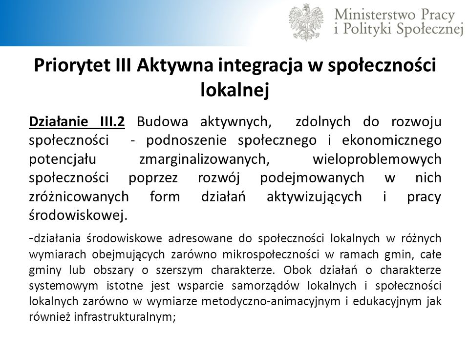 Priorytet III Aktywna integracja w społeczności lokalnej