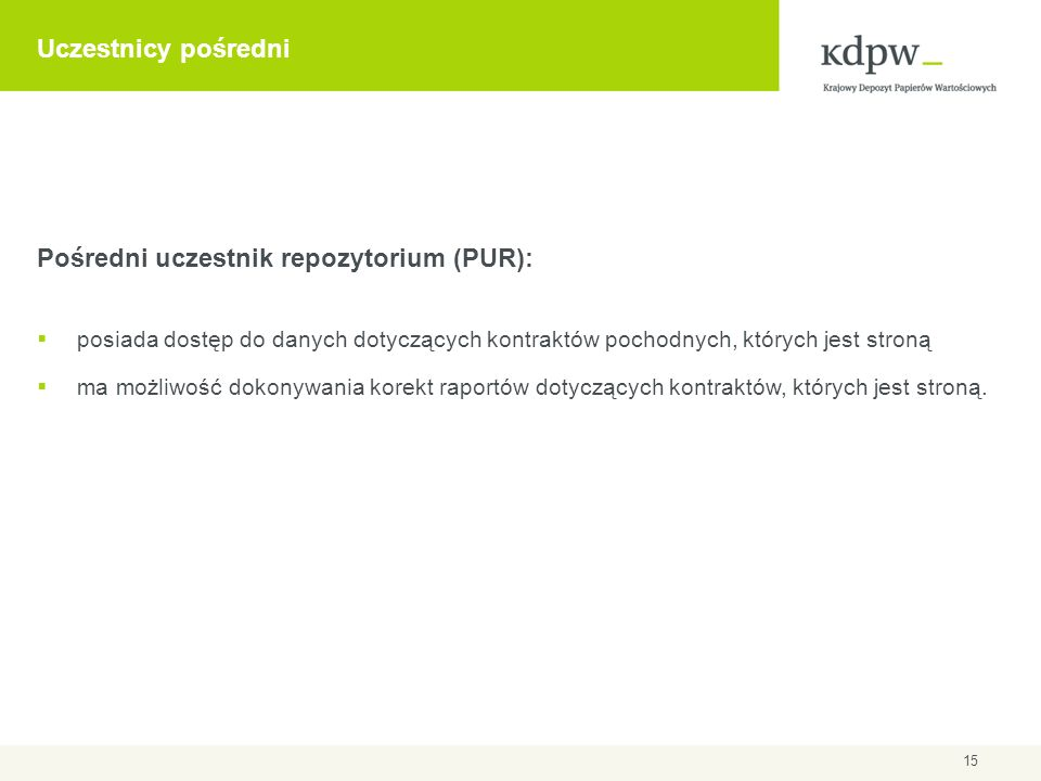 Pośredni uczestnik repozytorium (PUR):