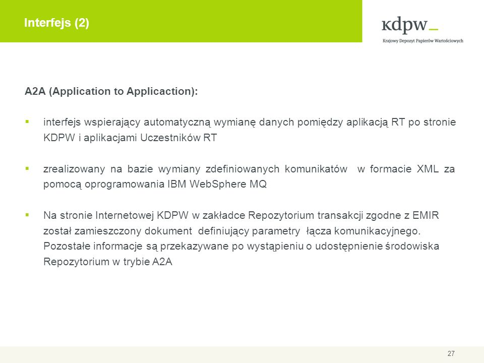 Interfejs (2) A2A (Application to Applicaction):