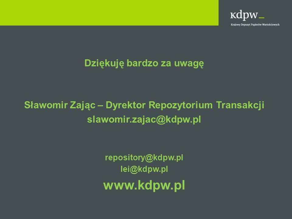 www.kdpw.pl Dziękuję bardzo za uwagę