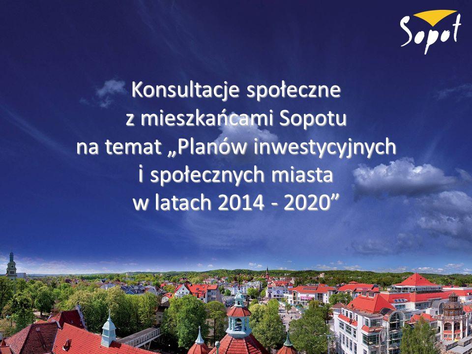 """Konsultacje społeczne z mieszkańcami Sopotu na temat """"Planów inwestycyjnych i społecznych miasta w latach 2014 - 2020"""