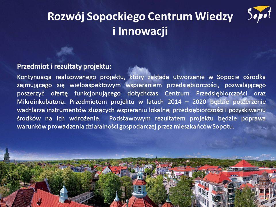 Rozwój Sopockiego Centrum Wiedzy i Innowacji