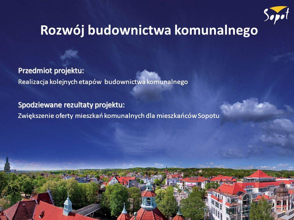 Rozwój budownictwa komunalnego