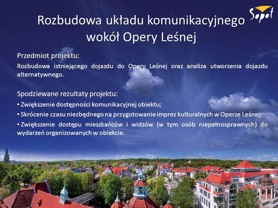 Rozbudowa układu komunikacyjnego wokół Opery Leśnej