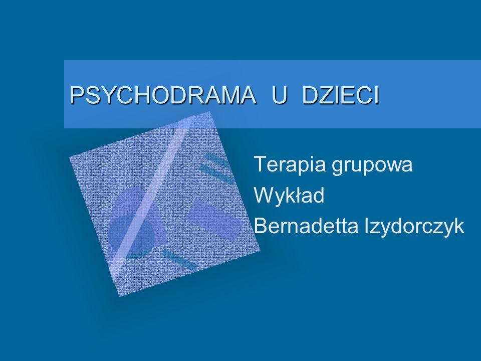 Terapia grupowa Wykład Bernadetta Izydorczyk